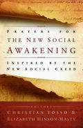 Prayers for the New Social Awakening: Inspired by the New Social Creed