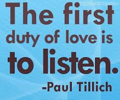 The-first-duty-of-love-is-to-listen