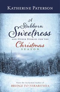 A Stubborn Sweetness